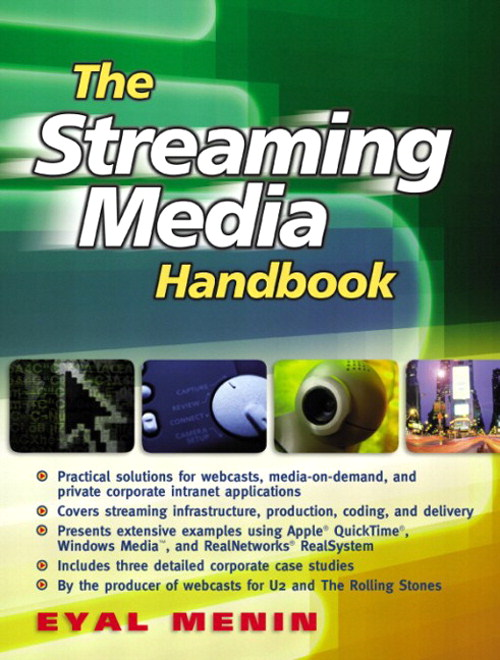 Streaming Media Handbook, The