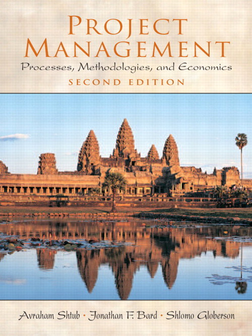 Project Management: Processes, Methodologies, and Economics, 2nd Edition