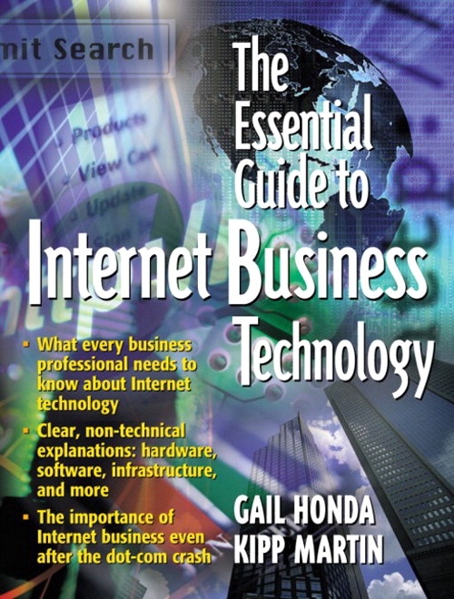 Essential Guide to Internet Business Technology, The