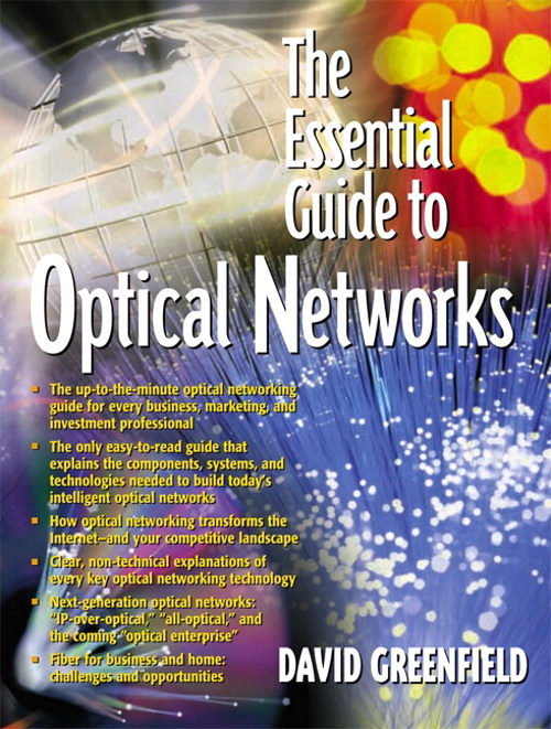 Essential Guide to Optical Networks, The