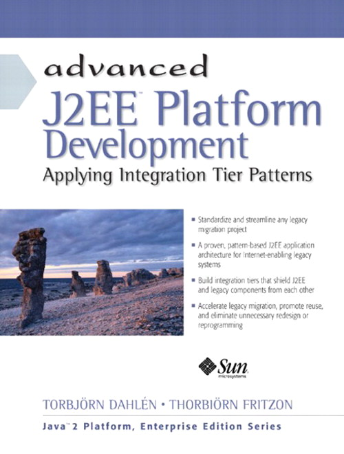 Advanced J2EE Platform Development: Applying Integration Tier Patterns