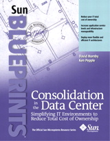 Consolidation in the Data Center: Simplifying IT Environments to Reduce Total Cost of Ownership