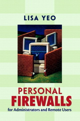 Personal Firewalls for Administrators and Remote Users