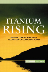 Itanium Rising: Breaking Through Moore's Second Law of Computing Power