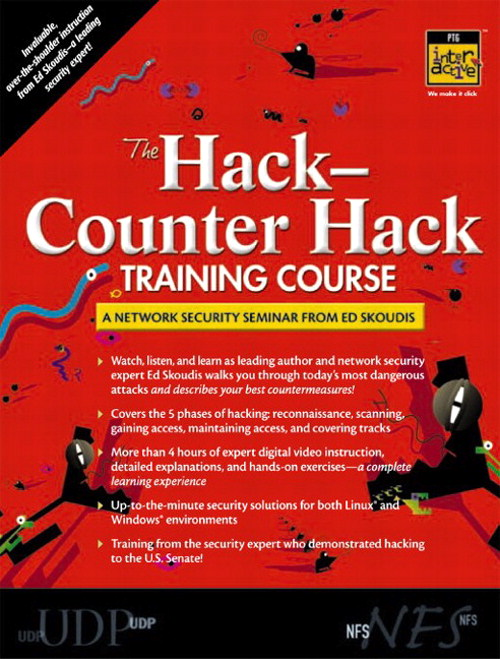 Hack-Counter Hack Training Course, The: A Network Security Seminar from Ed Skoudis