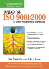 Implementing IS0 9001:2000: The Journey from Conformance to Performance