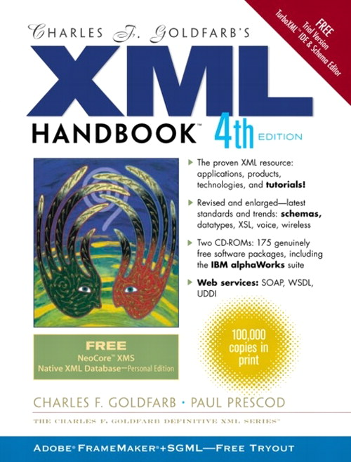 Charles F. Goldfarb's XML Handbook, 4th Edition