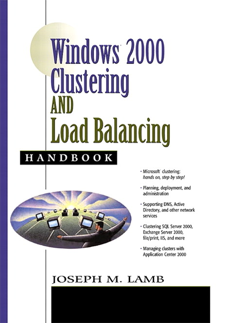 Windows 2000 Clustering and Load Balancing Handbook