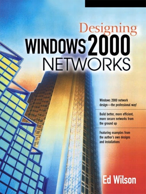 Designing Windows 2000 Networks