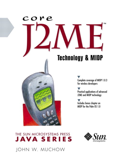 Core J2ME Technology and MIDP