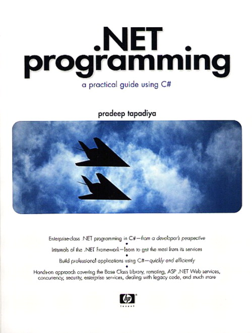 .NET Programming: A Practical Guide Using C#