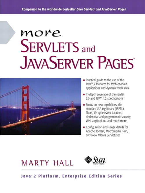 More Servlets and JavaServer Pages (JSP)