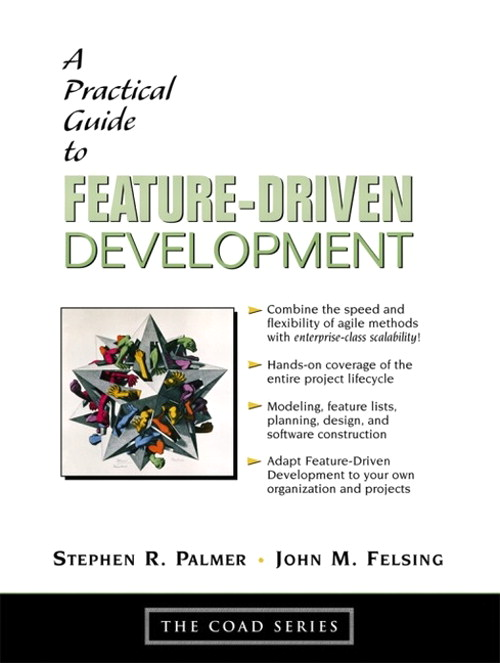 Practical Guide to Feature-Driven Development, A