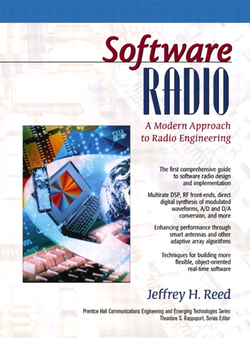 Software Radio: A Modern Approach to Radio Engineering