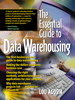 Essential Guide to Data Warehousing, The
