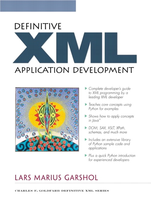 Definitive XML Application Development