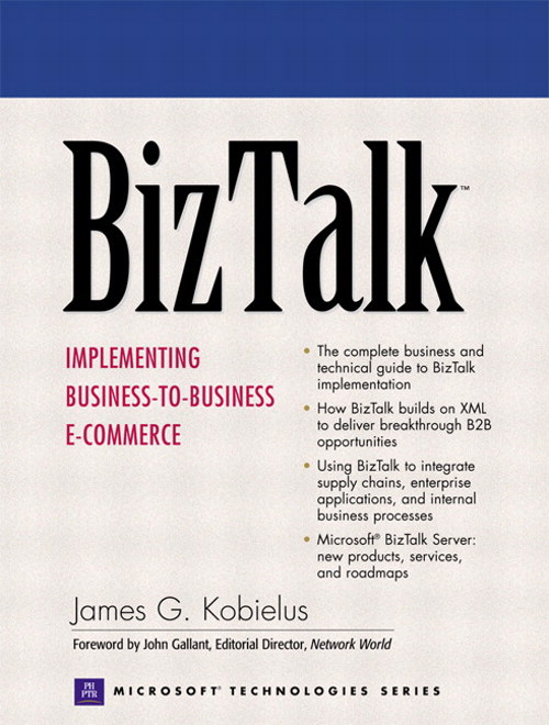 BizTalk: Implementing Business-to-Business E-commerce