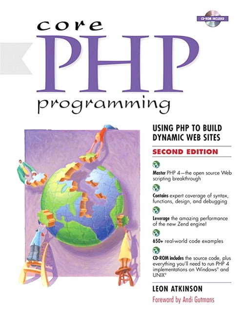 Core PHP Programming: Using PHP to Build Dynamic Web Sites, 2nd Edition
