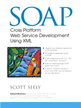 SOAP: Cross Platform Web Service Development Using XML