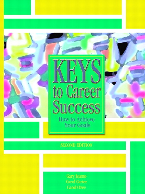 Keys to Career Success: How to Achieve Your Goals, 2nd Edition