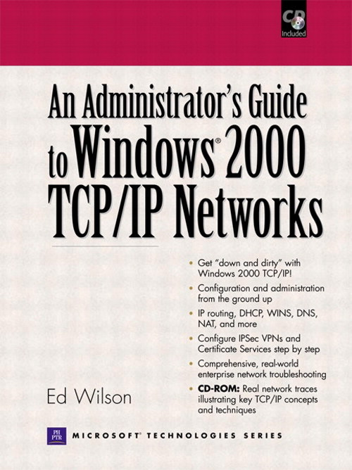 Administrators Guide to Windows 2000 TCP/IP Networks, An