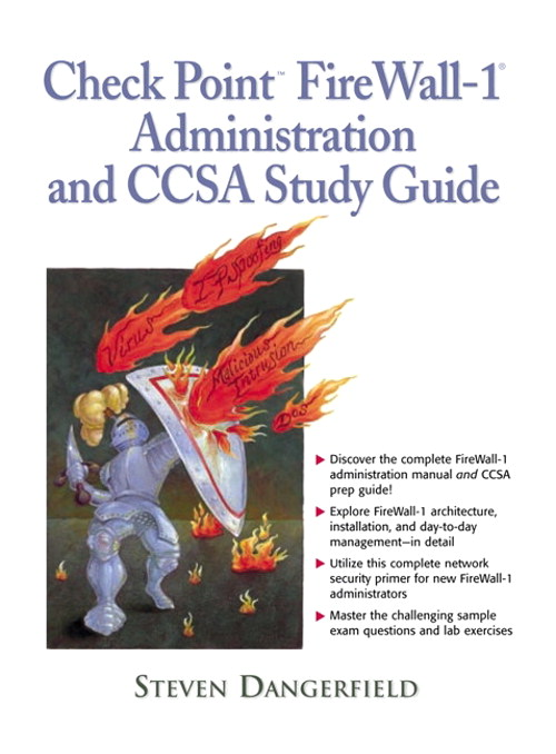 Check Point Firewall-1 Administration and CCSA Study Guide