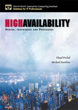High Availability: Design, Techniques and Processes