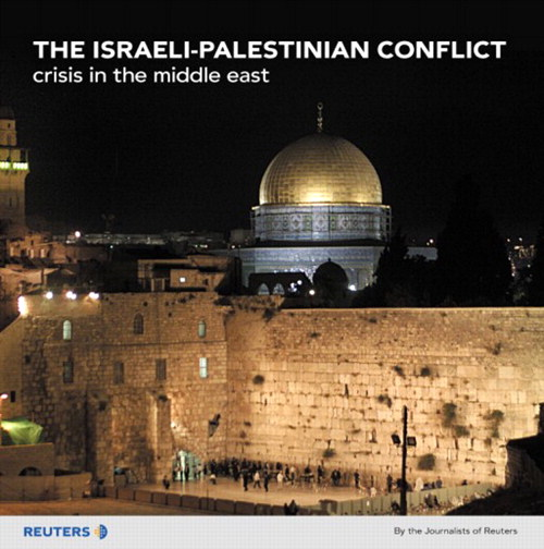 Israeli-Palestinian Conflict, The: Crisis in the Middle East