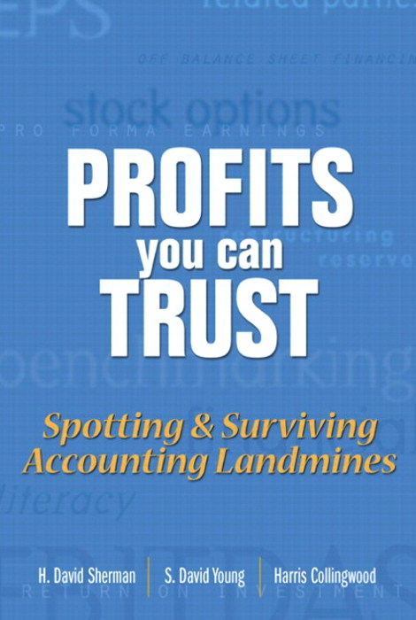 Profits You Can Trust: Spotting and Surviving Accounting Landmines