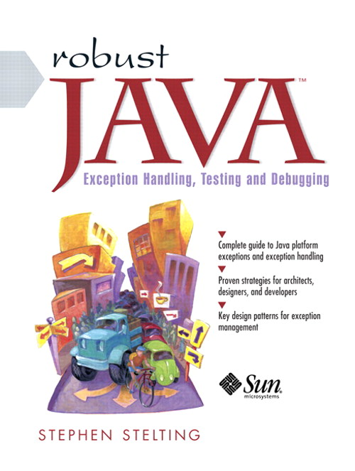 Robust Java: Exception Handling, Testing, and Debugging