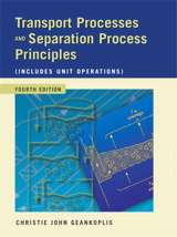 Transport Processes and Separation Process Principles (Includes Unit Operations), 4th Edition