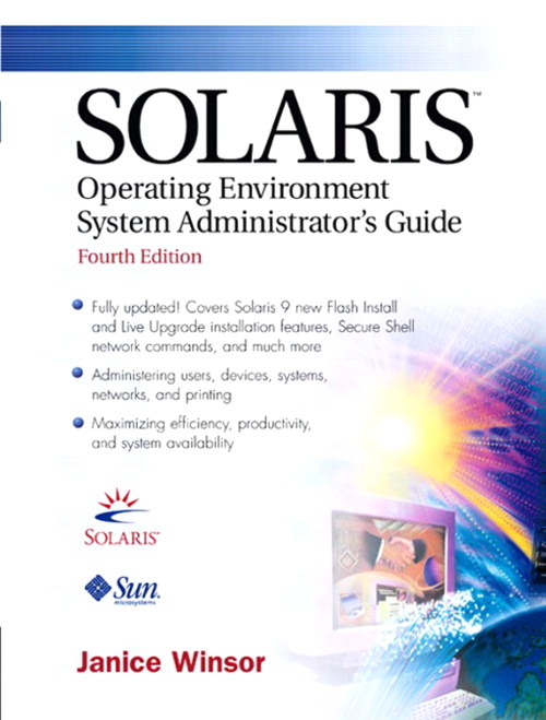 Solaris Operating Environment Administrator's Guide, 4th Edition