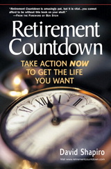 Retirement Countdown: Take Action Now to Get the Life You Want
