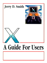 X: A Guide for Users