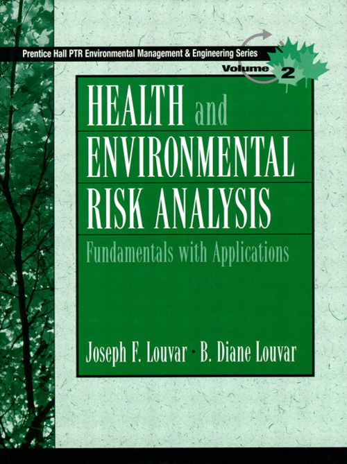 Health and Environmental Risk Analysis: Fundamentals with Applications