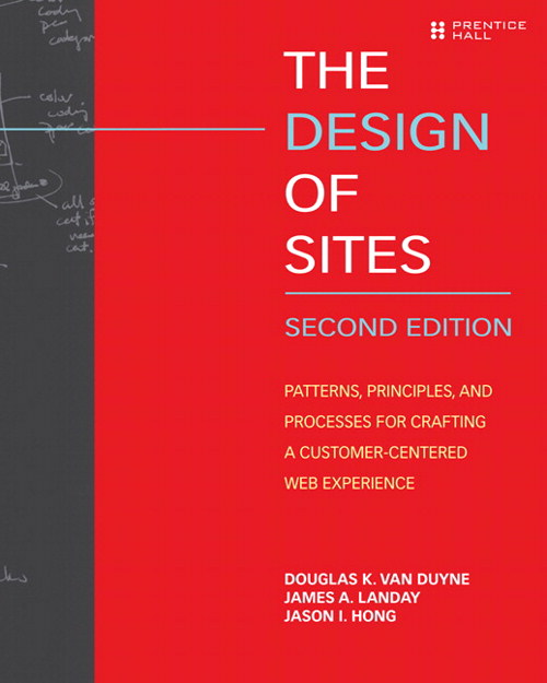 Design of Sites, The: Patterns for Creating Winning Web Sites, 2nd Edition
