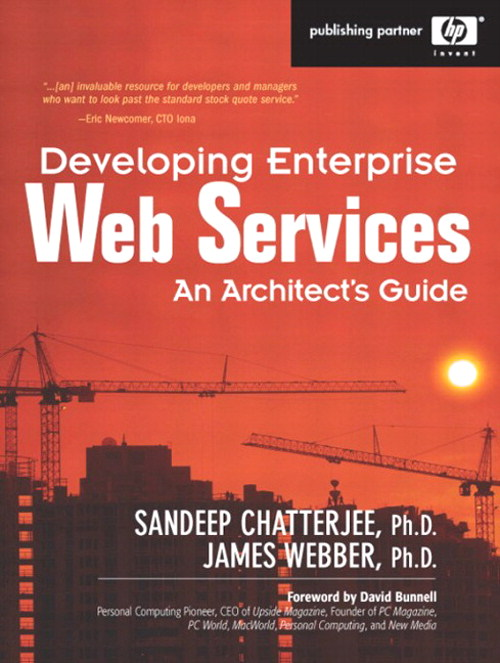 Developing Enterprise Web Services:  An Architect's Guide: An Architect's Guide