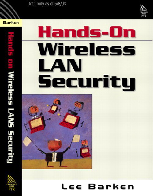 How Secure is Your Wireless Network? Safeguarding Your Wi-Fi LAN