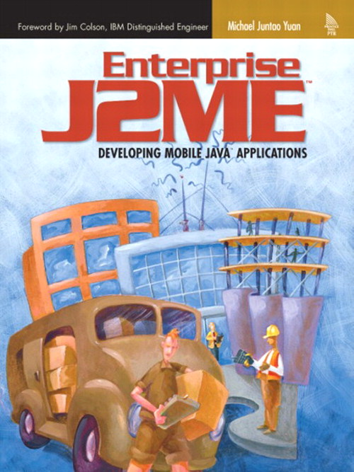 Enterprise J2ME: Developing Mobile Java Applications