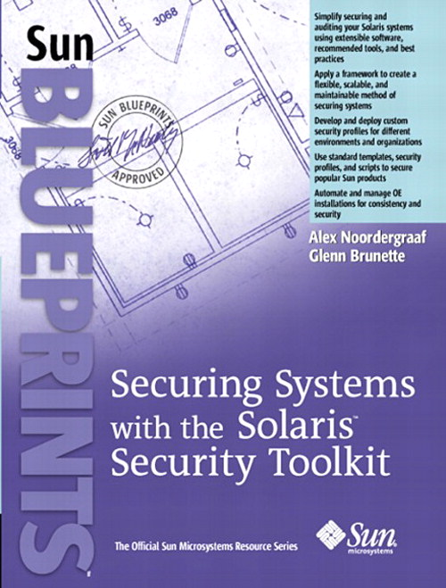 Securing Systems with the Solaris Toolkit