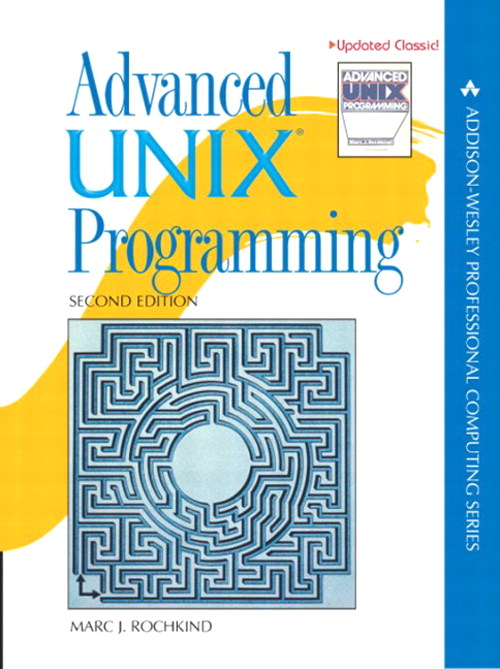 Advanced UNIX Programming, 2nd Edition