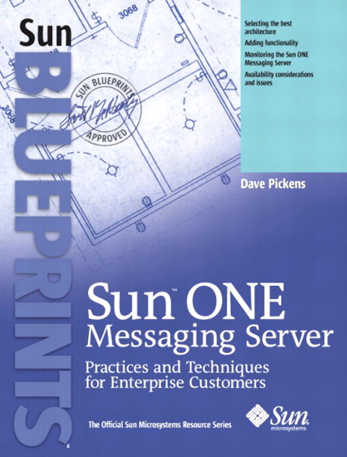 Sun ONE Messaging Server: Practices and Techniques for Enterprise Customers