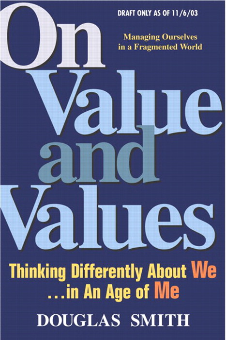 On Value and Values: Thinking Differently About We in an Age of Me