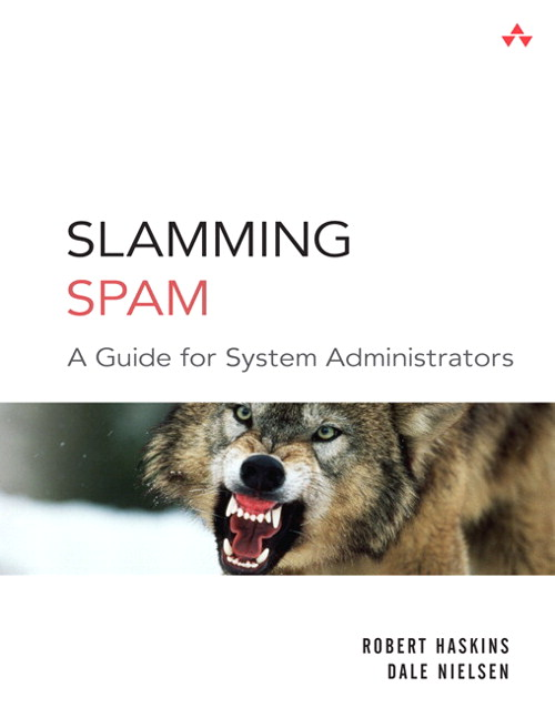 Slamming Spam: A Guide for System Administrators
