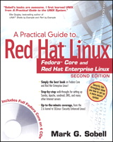 Practical Guide to Red Hat Linux: Fedora Core and Red Hat Enterprise Linux, A, 2nd Edition