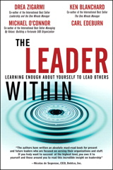 Leader Within, The: Learning Enough About Yourself to Lead Others