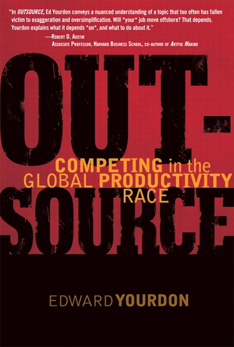 OUTSOURCE: Competing in the Global Productivity Race
