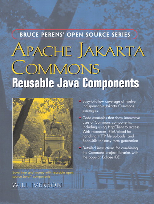 Apache Jakarta Commons: Reusable Java™ Components