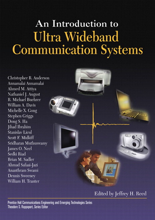 Introduction to Ultra Wideband Communication Systems, An