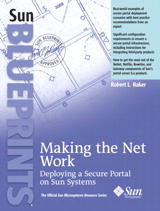Making the Net Work: Deploying a Secure Portal on Sun Systems